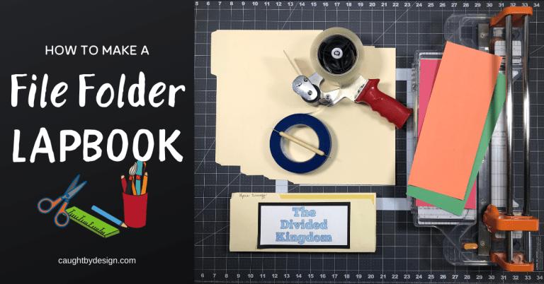 How to Make a File Folder Lapbook