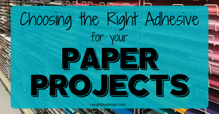 Choosing the Right Adhesive for Your Paper Projects