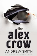 The Alex Crow by Andrew Smith