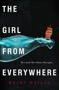 The Girl from Everywhere by Heidi Heilig
