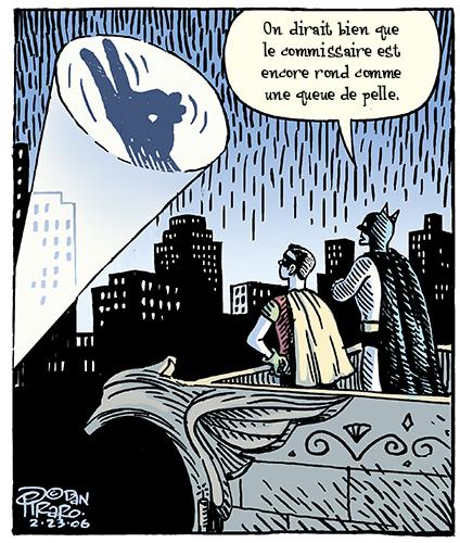 Bizarro de Piraro, un excellent cadeau pour papa (fête des pères). Humour de Batman.