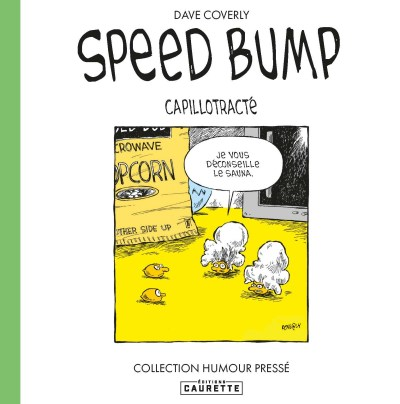 Couverture de la bd humoristique Speed Bump Capillotracté, tome 2, de Dave Coverly.