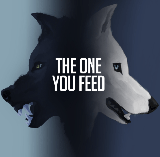 The Two Wolves… Which One Are You Feeding?