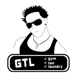 GTL - Gym, Tan, Laundry