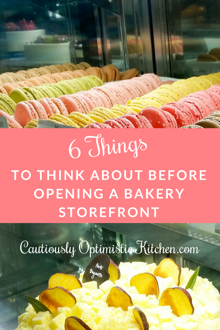 Consider these 6 things before opening a retail bakery storefront.