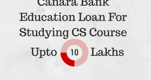 Education Loan For Studying CS Course | Canara Bank