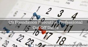 ICSI Cut off Dates 2016 - 2017 CS Foundation Executive Professional