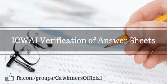ICWAI Verification of Answer Sheets Dec 2015 | Inter Final