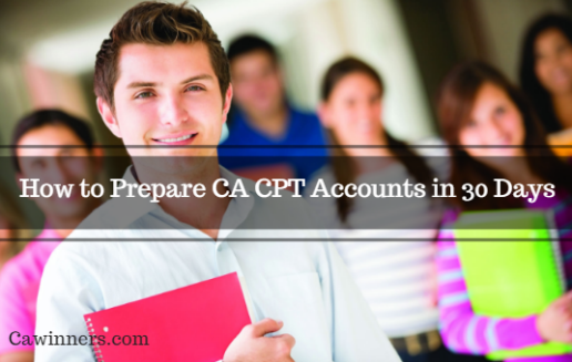 How to Prepare CA CPT Accounts in 30 Days