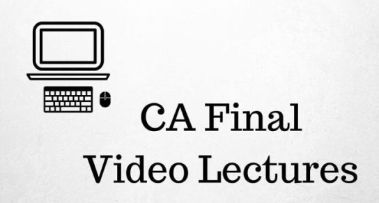 CA Final Best Video Lectures For May 2017