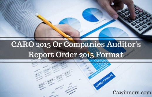 CARO 2015 Or Companies Auditor's Report Order 2015 Format