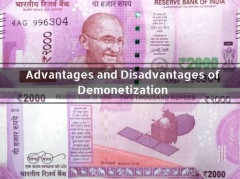 Advantages and Disadvantages of Demonetization
