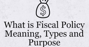What is Fiscal Policy Meaning, Types and Purpose