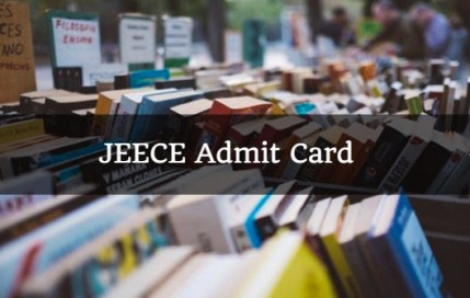 JEECE Admit Card 2018