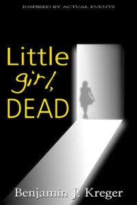 This is a mock up of the in-progress novel, Little Girl, Dead, and is not the final product. Kreger said the cover will be painted for him.