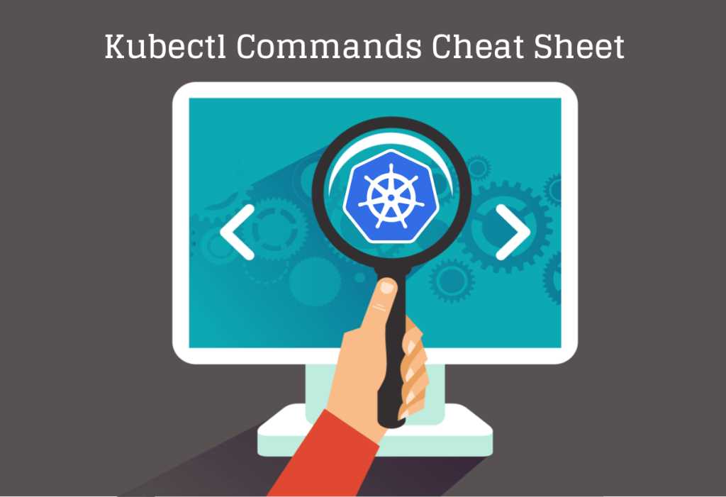 #Kubectl commands cheat sheet