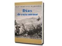 DIAS DE CAZA MENOR
