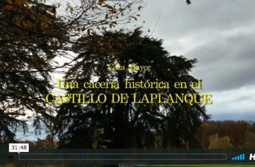 Una cacería histórica en el Castilla de Laplanque