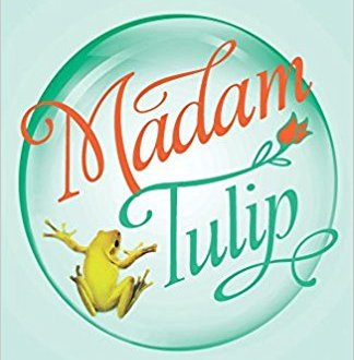 Madam Tulip - Madam Tulip Mysteries #1 - David Ahern - Book Cover