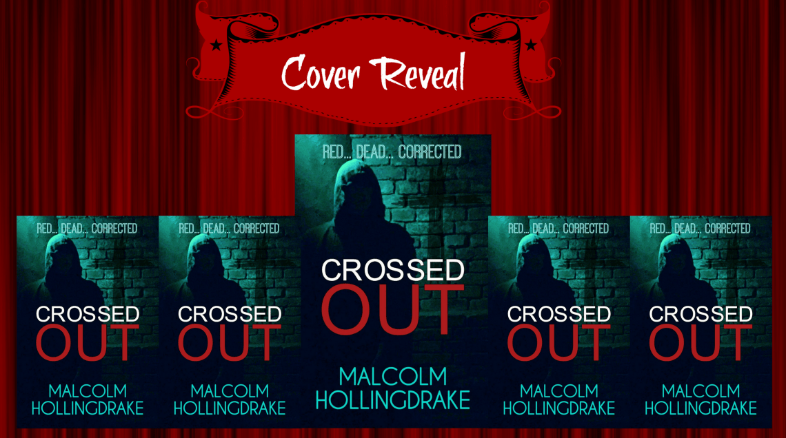 Blog Post Image Cover Reveal Crossed Out - Malcolm Hollingdrake