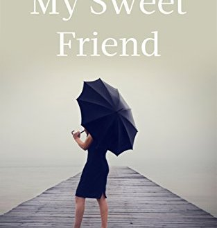 My Sweet Friend - Helene Leuschel - Book Cover