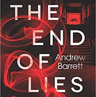The End of Lies - Andrew Barrett - Book Cover