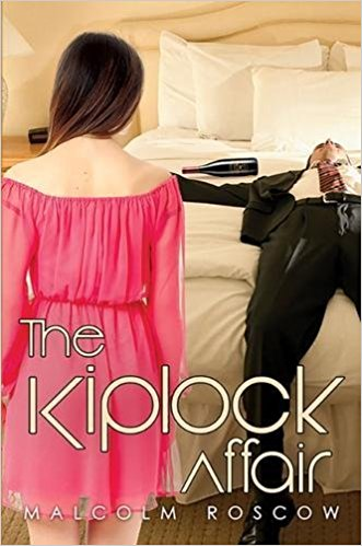 The Kiplock Affair - Malcolm Roscow - Book Cover