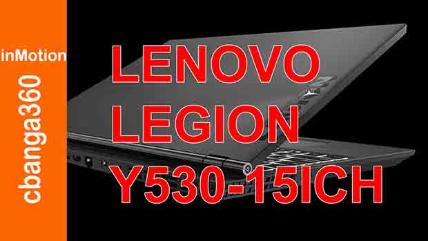 Watch Unboxing Review Lenovo Legion Y530 15ICH Notebook