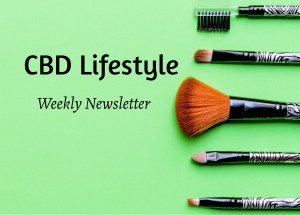 CBD lifestyle weekly newsletter
