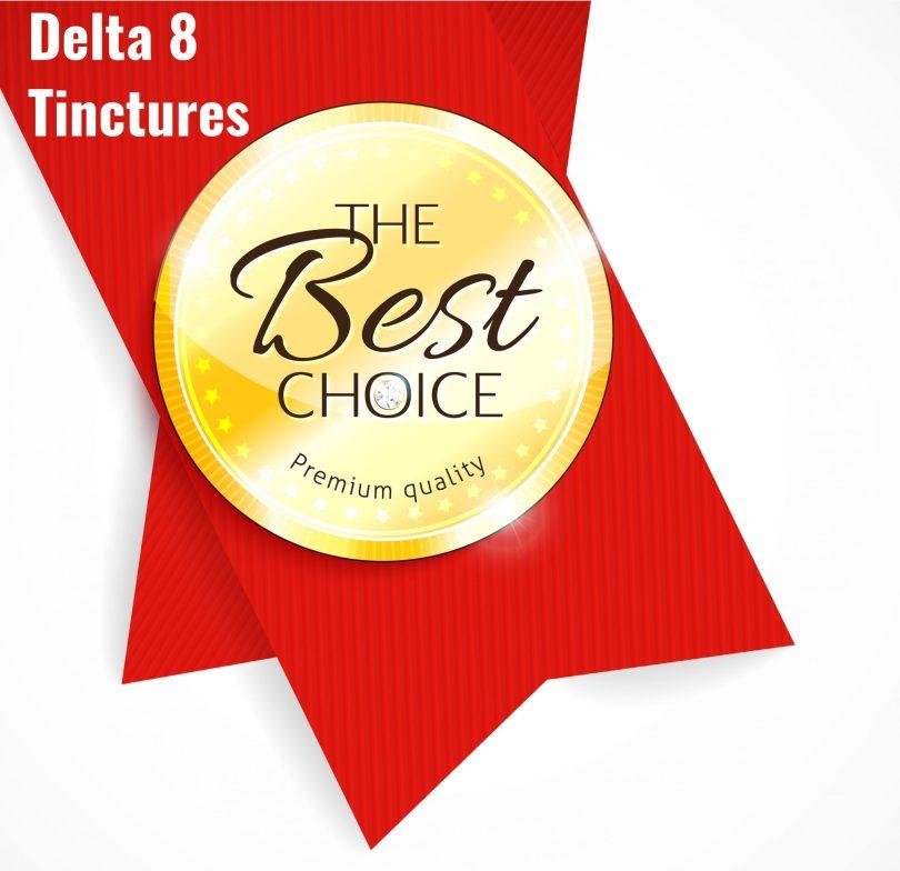Best Delta 8 Tinctures
