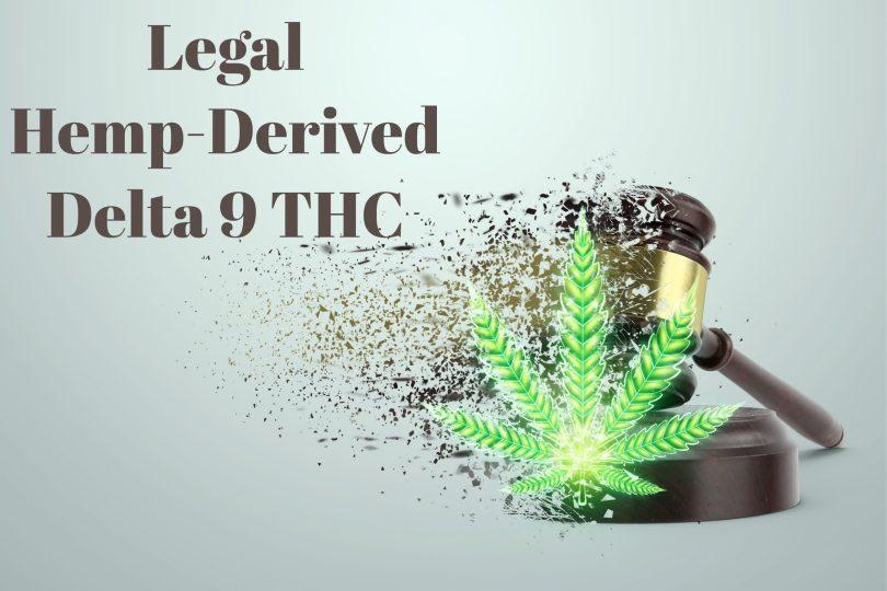 Legal hemp-derived Delta 9 THC gummies)