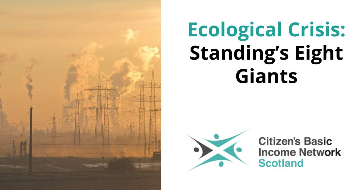 Ecological Crisis: Standing's Eight Giants