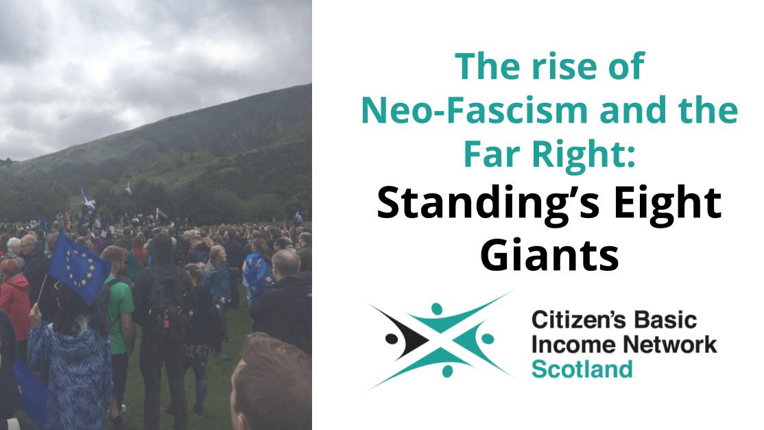 The rise of Neo-Fascism and the Far Right: Standing's Eight Giants