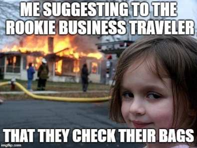 Business Travel Memes - Check your bag