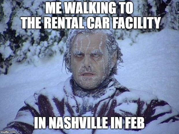 Nashville in February Airport Memes