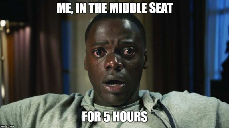 Meme: Stuck in the Middle Seat on an Airplane