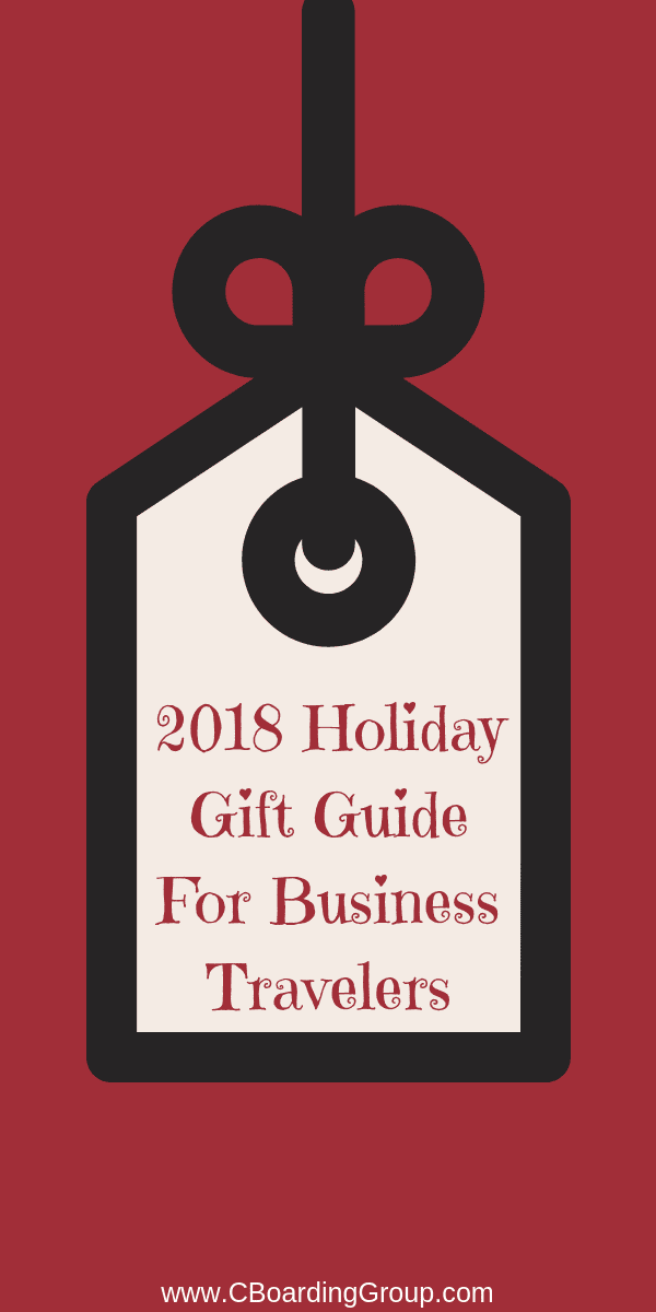 2018 Holiday Gift Guide For Business Travelers - Gifts for Business Travelers
