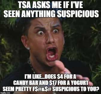 TSA Memes - Cost of food at Airport Memes