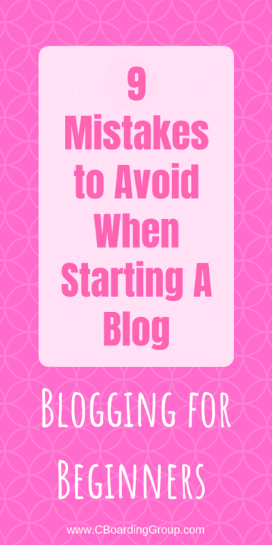 The 9 Biggest Blogging Mistakes I Made Blogging for Beginners -