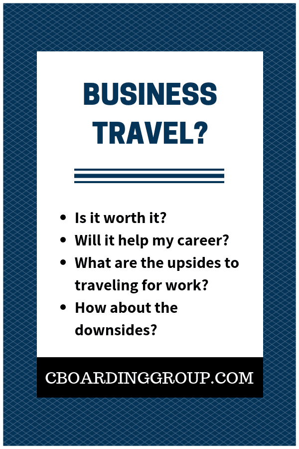 Upside of Business Travel?