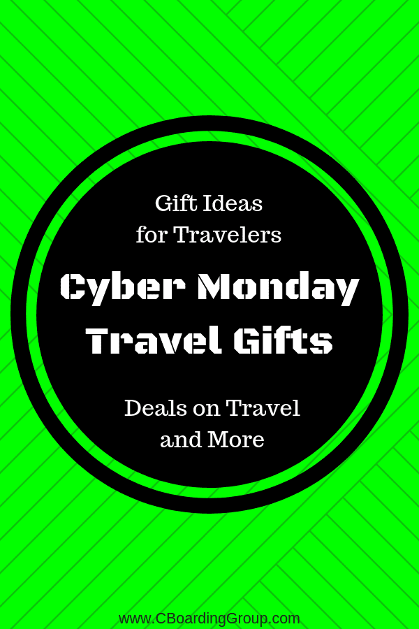 Cyber Monday - Gift Ideas for Travelers and More
