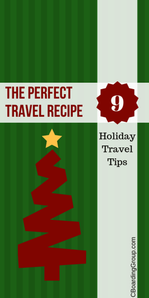 The Perfect Travel Recipe - 9 Holiday Travel Tips