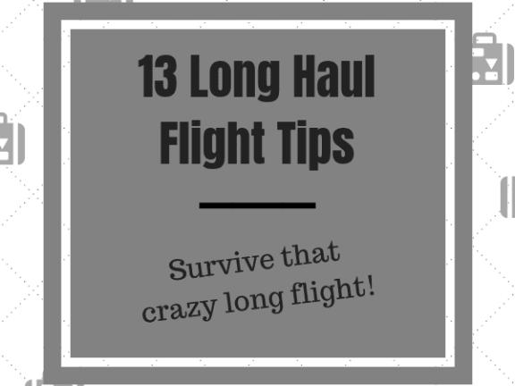 13 Long Haul Flight Tips