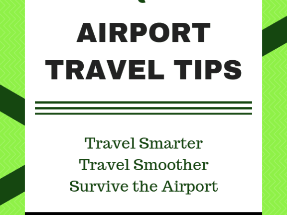 7 Airport Travel Tips - Travel Smarter