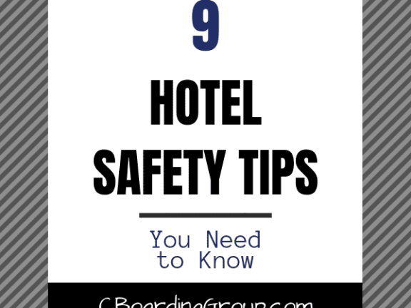 9 Hotel Safety Tips - You Need to Know