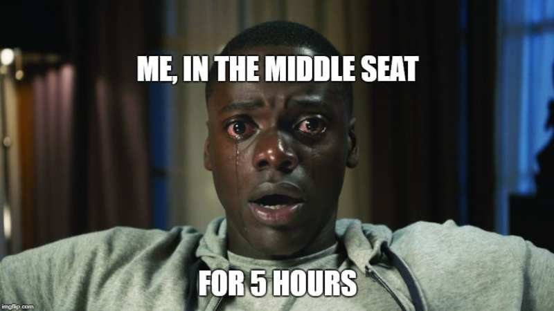 Travel Memes - Middle Seat Memes - 5 Hours