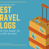 The Ultimate List of the Best Travel Blogs 2020 Edition