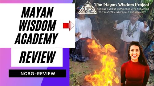 Mayan Wisdom Academy Review