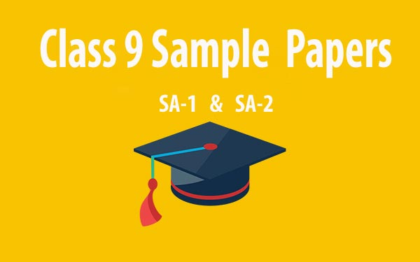 CBSE Class 9 Sample Papers for SA-2