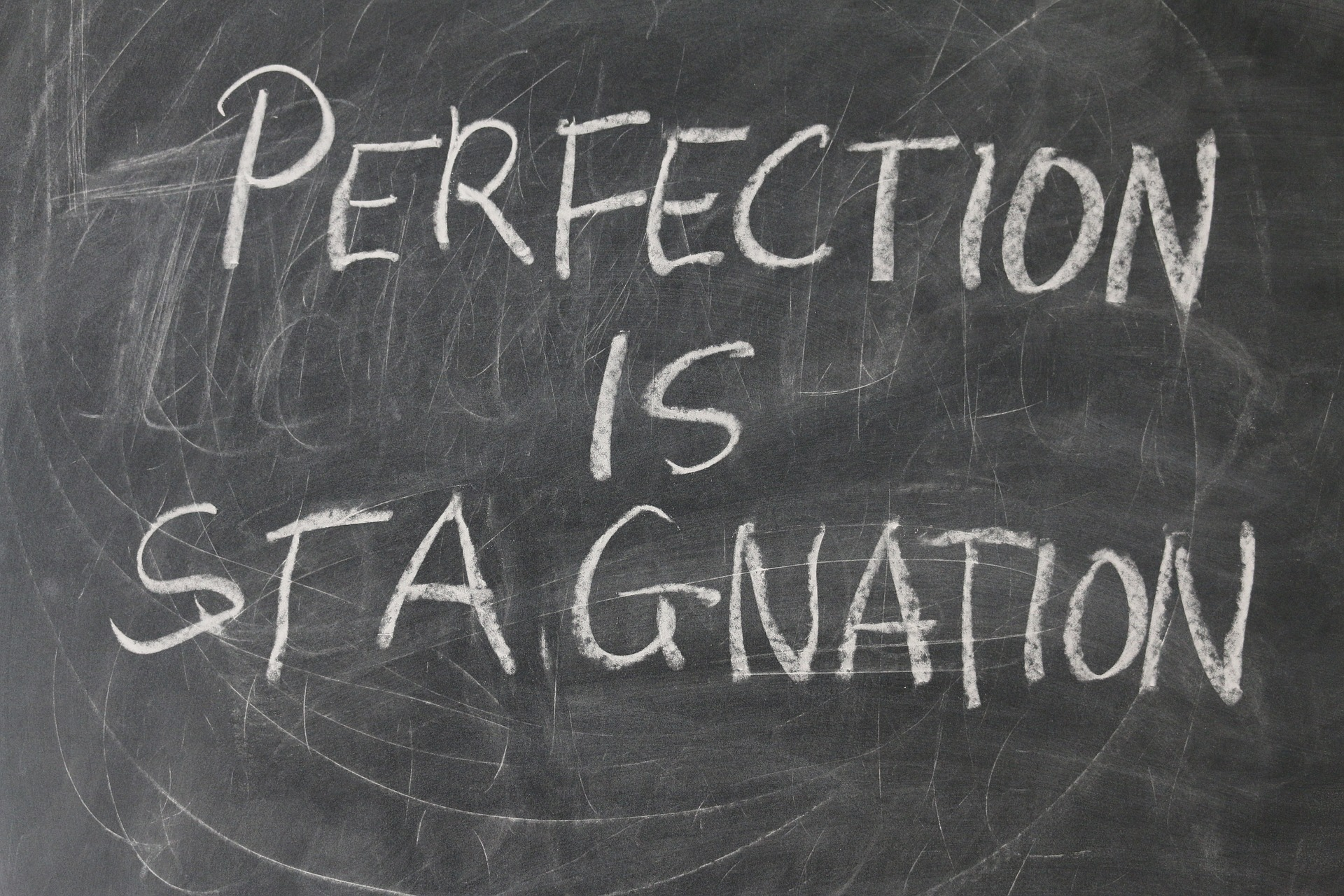 Perfection is stagnation Wallpaper